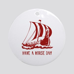 Have a norse day Ornament (Round)
