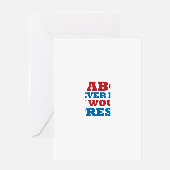 No Boss for Pres Greeting Card