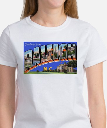 Raleigh North Carolina Greetings (Front) Women's T
