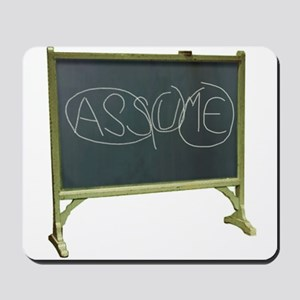 Never Assume - Mousepad