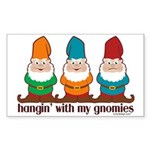 Hanging With My Gnomies Sticker (Rectangle 10 pk)