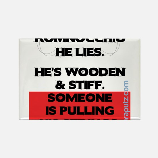 Romnocchio...He Lies. by Euraputz Rectangle Magnet