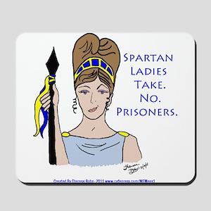 Spartan Ladies Take No Prisoners! Mousepad