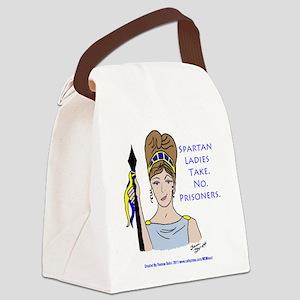 Spartan Ladies Take No Prisoners! Canvas Lunch Bag