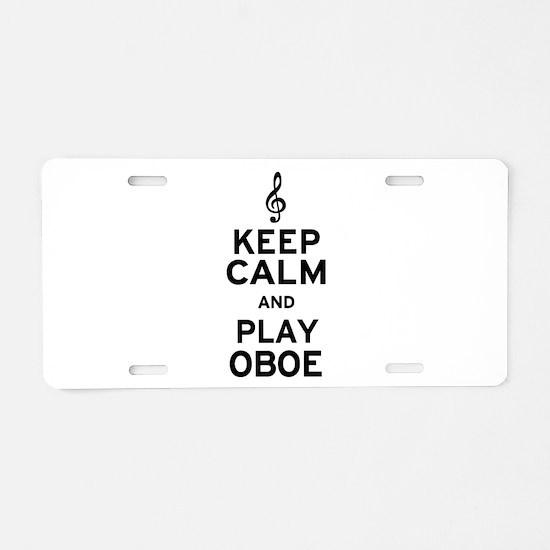 Keep Calm Oboe Aluminum License Plate
