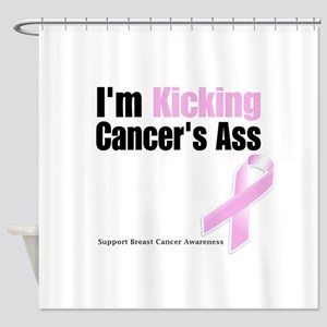 Kicking Breast Cancers Ass Shower Curtain