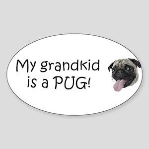 bump pug grandkid Sticker (Oval)