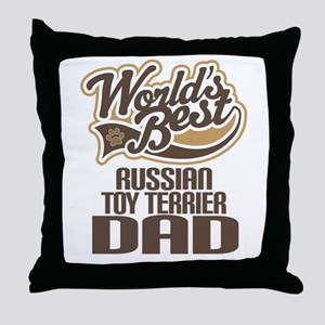 Russian Toy Terrier Dad Throw Pillow