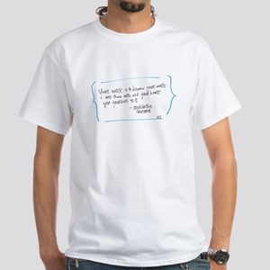 Your Work White T-Shirt