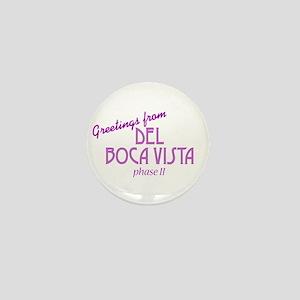 Del Boca Vista - Mini Button