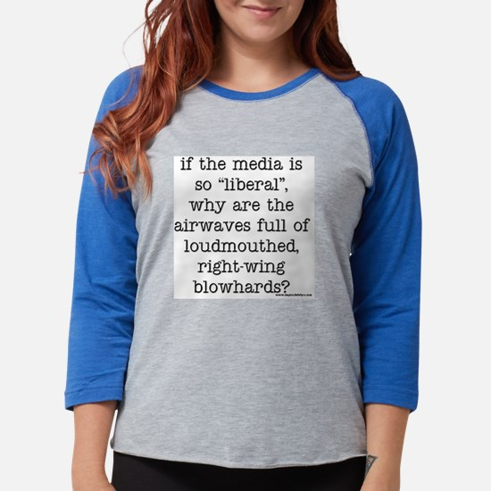 if the media.jpg Womens Baseball Tee