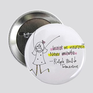 """Insist on Yourself 2.25"""" Button"""