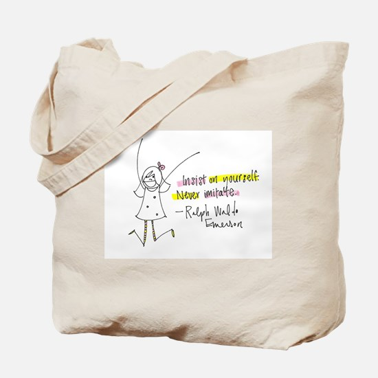 Insist on Yourself Tote Bag