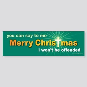 Merry Christmas I Won't Be Offended (gr) Sticker
