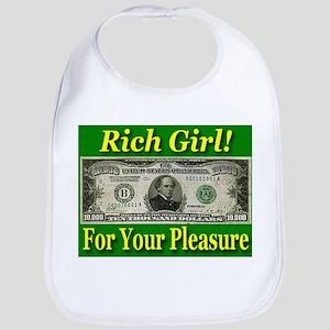 Rich Girl For Your Pleasure Bib