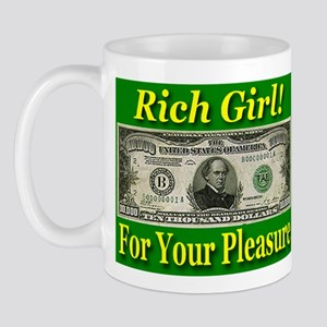Rich Girl For Your Pleasure Mug