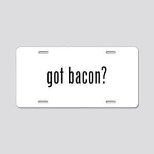 Got Bacon Aluminum License Plate