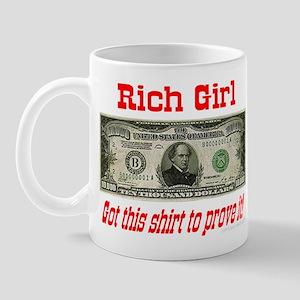 Rich Girl Got This Shirt To P Mug