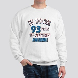 Awesome 93 year old birthday design Sweatshirt