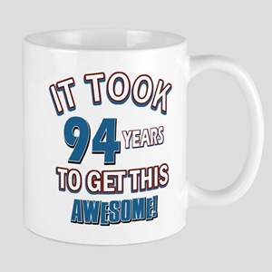 Awesome 94 year old birthday design Mug
