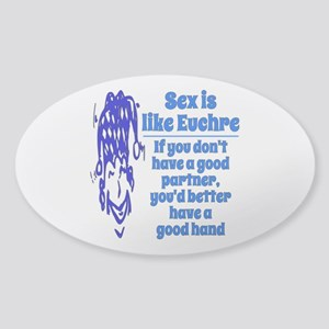Sex is like Euchre Sticker (Oval)