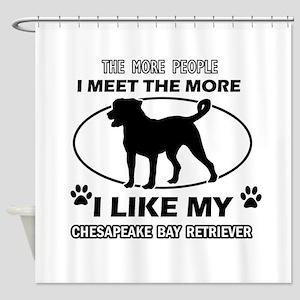 I like my Chesapeake Bay Retriever Shower Curtain