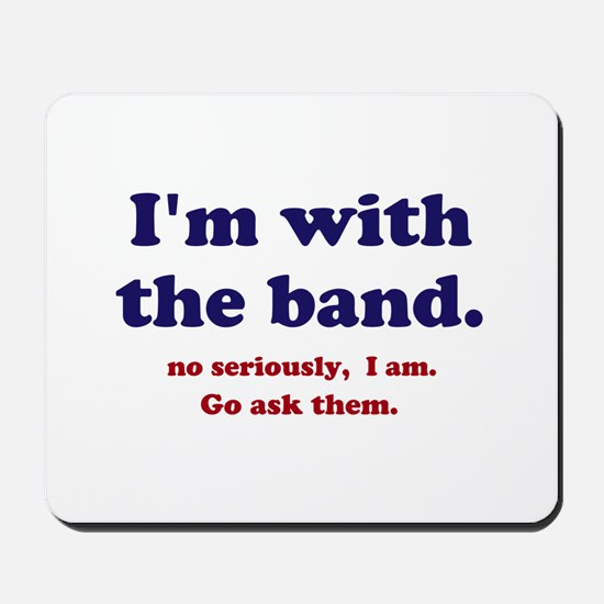 Im with the band Mousepad