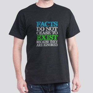 Facts Exist Dark T-Shirt