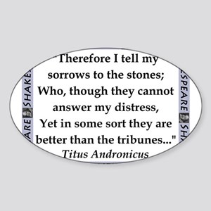 Therefore I Tell My Sorrows Sticker