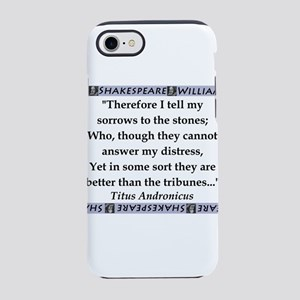 Therefore I Tell My Sorrows iPhone 7 Tough Case