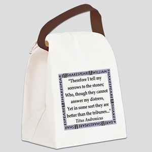 Therefore I Tell My Sorrows Canvas Lunch Bag