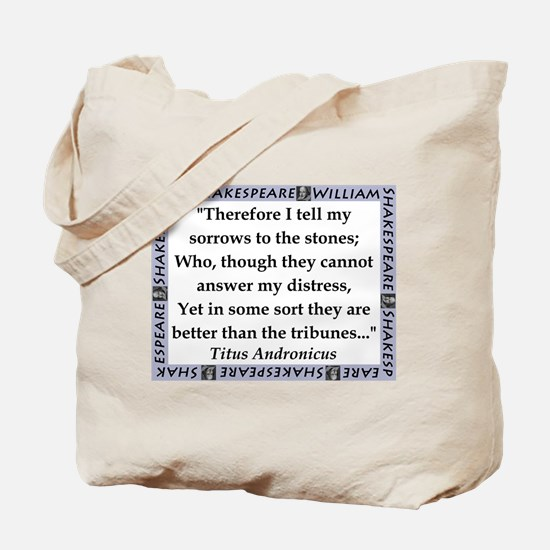 Therefore I Tell My Sorrows Tote Bag