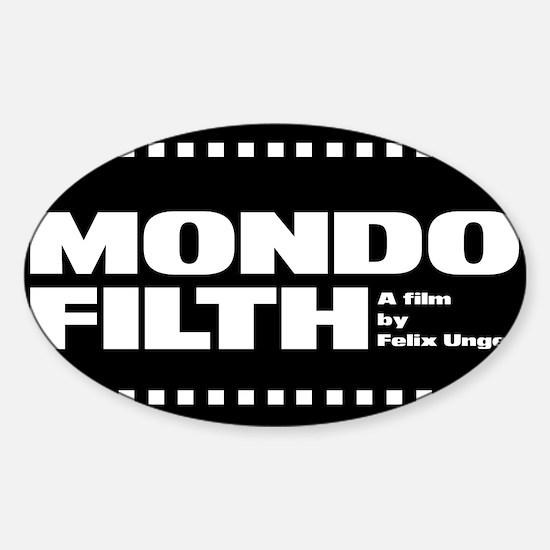 Mondo Filth - Oval Decal
