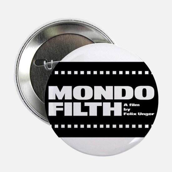 Mondo Filth - Button