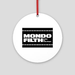 Mondo Filth - Ornament (Round)