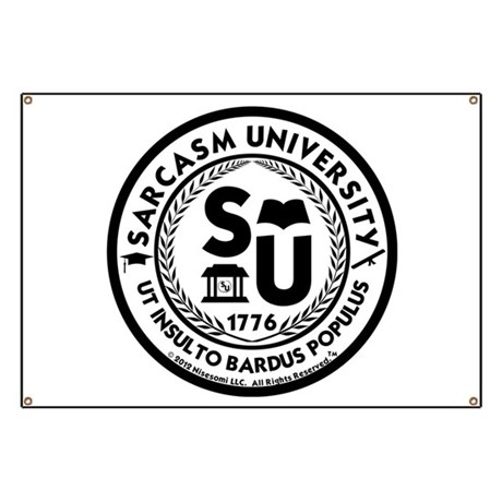 Sarcasm University (S) Banner by nisesomi