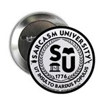 "Sarcasm University (S) 2.25"" Button"