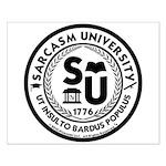 Sarcasm University (S) Small Poster