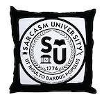Sarcasm University (S) Throw Pillow