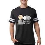 Masturbation Quote Mens Football Shirt
