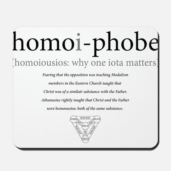 homoi-phobe Mousepad