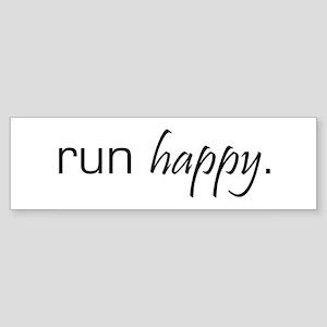 Run Happy Bumper Sticker