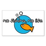 No Fishing no life Sticker (Rectangle 50 pk)