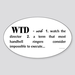 Watch the Director Oval Sticker