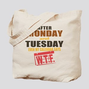 Calendar says WTF Tote Bag