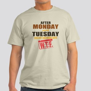 Calendar says WTF Light T-Shirt