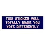 Funny Political Bumper Sticker -Mock Your Friends!