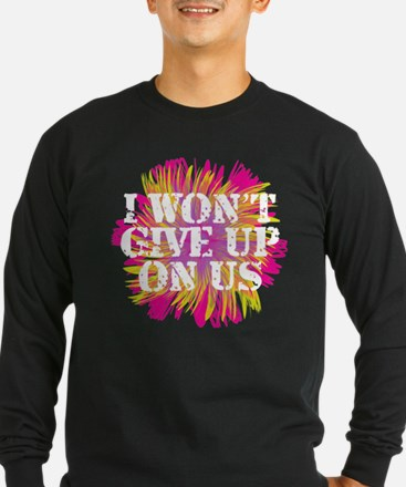 I Won't Give Up: Flower T