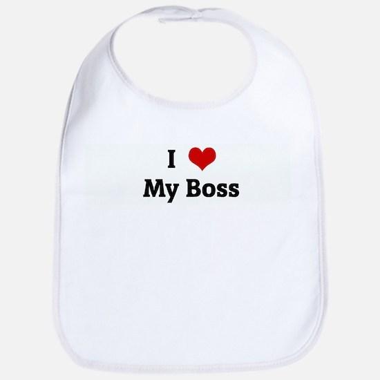 I Love My Boss Bib