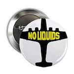 NO LIQUIDS Button
